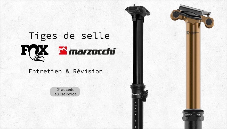 Révision tiges de selle Fox & Marzocchi